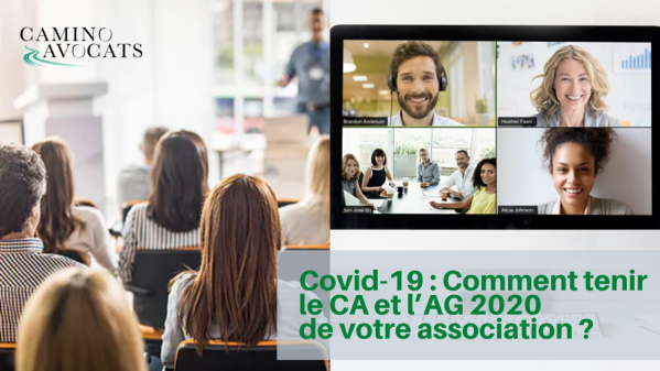 Covid19 Comment tenir CA et AG 2020 de votre association
