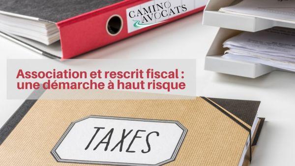 Association et rescrit fiscal une démarche à haut risque