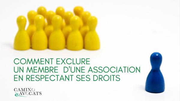 Comment exclure un membre d'une association